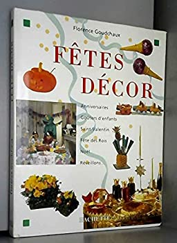 Hardcover Fêtes décor [French] Book