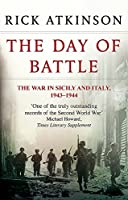 The Day Of Battle: The War in Sicily and Italy 1943-44 (Liberation Trilogy)