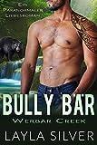 Bully Bär: Ein paranormaler Liebesroman (Werbär Creek 3)