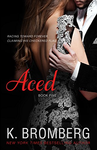 Aced (The Driven Series Book 4) (English Edition)