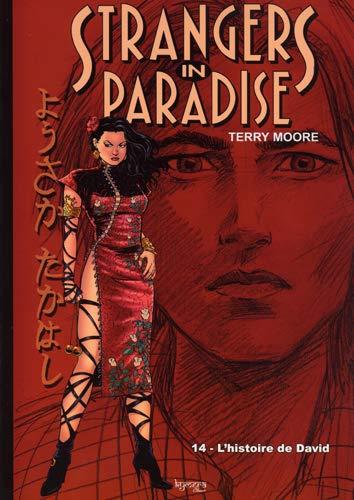 Strangers in paradise T14 L'histoire de David