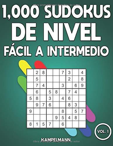 1,000 Sudokus de Nivel Fácil a intermedio: Libro de sudoku para adultos con soluciones (Vol. 1)