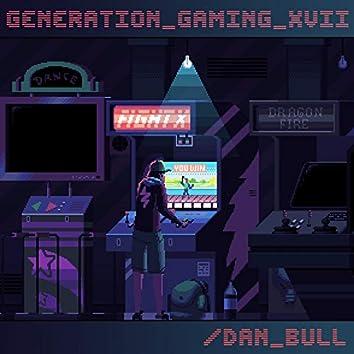 Generation Gaming XVII