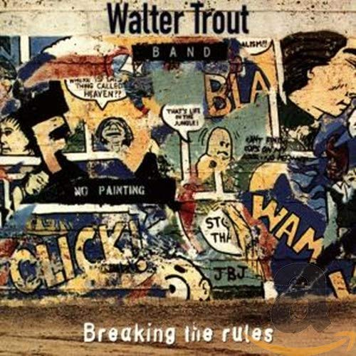 Trout,Walter & Band: Breaking The Rules (Audio CD)