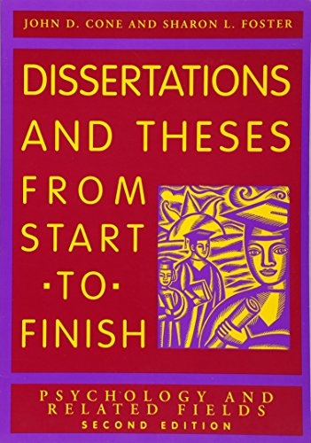 Dissertation and Theses from Start to Finish: Psychology...