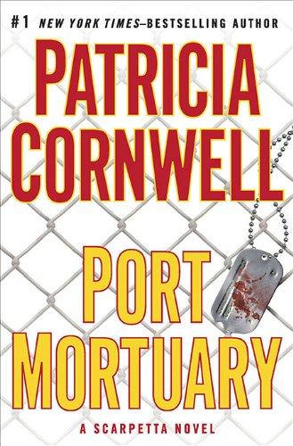 Image of Port Mortuary (Kay Scarpetta, No. 18)
