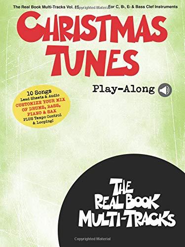 Christmas Tunes Play-Along: Real Book Multi-Tracks Volume 15 (The Real Book Multi-tracks)