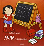 Anna va a scuola. Ediz. illustrata