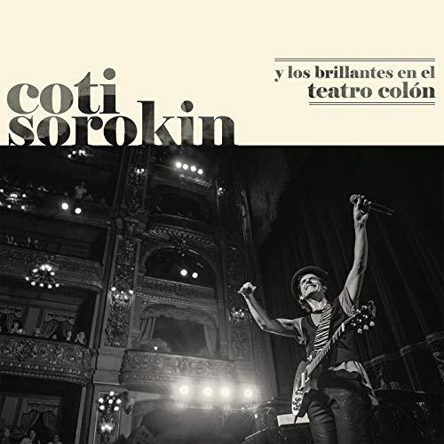 Coti Sorokin Y Los Brillantes En El Teatro Colón (Live At Teatro Colón / 2018)