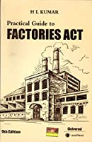 Practical Guide to Factories Act - 9/edition