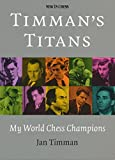 Author: Jan Timman Pages: 320 Pages Publication Years: 2016