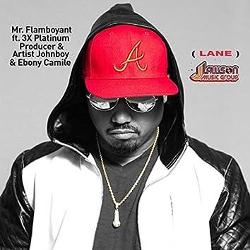 Lane: Reloaded (feat. Johnboy & Ebony Camille)