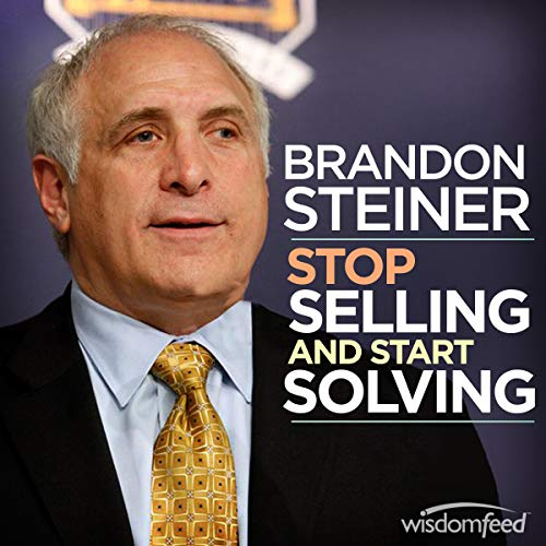 Page de couverture de Stop Selling and Start Solving