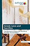 Greed, Love and Sacrifice: The Merchant of Venice and The Gift of the Magi, Second Edition
