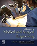 Advances in Medical and Surgical Engineering (English Edition)