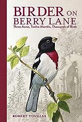 Birder on Berry Lane, by Robert Tougias, Charlesbridge