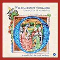 Middle Ages Christmas by Ensemble For Early Music Augsburg (2009-12-17)