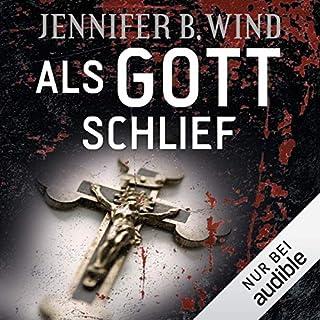 Als Gott schlief                   Autor:                                                                                                                                 Jennifer B. Wind                               Sprecher:                                                                                                                                 Elisabeth Günther                      Spieldauer: 10 Std. und 16 Min.     204 Bewertungen     Gesamt 4,3