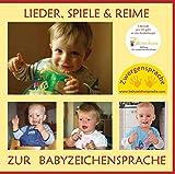 Lieder, Spiele & Reime zur Babyzeichensprache