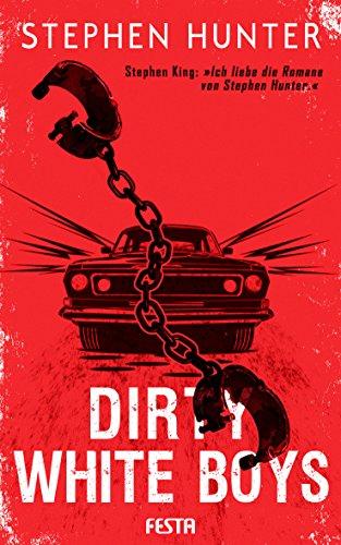 Dirty White Boys: Thriller