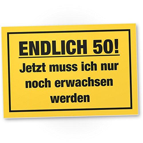 DankeDir! Endlich 50 Jahre Kunststoff Schild - Geschenk 50. Geburtstag Bester Freund Freundin Geschenkidee Geburtstagsgeschenk 50ten Geschenk 50er Geburtstagsparty