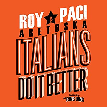 Italians Do It Better (feat. Dr. Ring Ding)