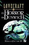 EL HORROR DE DUNWICH (Icaro) (Spanish Edition)
