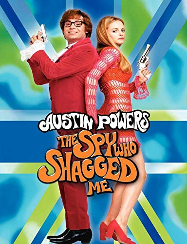 Austin Powers: The Spy Who Shagged Me: Screenplay (English Edition)