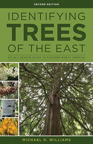 Identifying Trees of the East: An All-Season Guide to Eastern North America