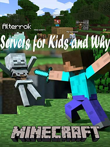 Minecraft Servers for Kids and Why - Official Companion Guide