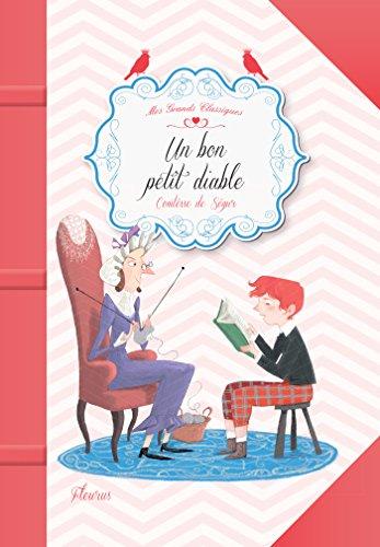 Un bon petit diable (Mes grands classiques) par [Comtesse De Ségur,, Pauline Duhamel, Olivia Karam]