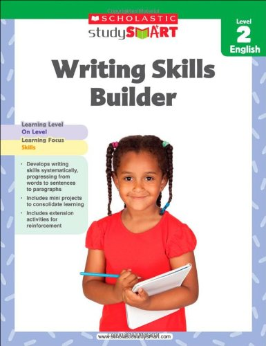 Scholastic Study Smart Writing Skills Builder Level 2