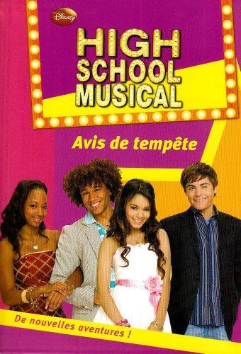 High School Musical 09 - Avis de tempête
