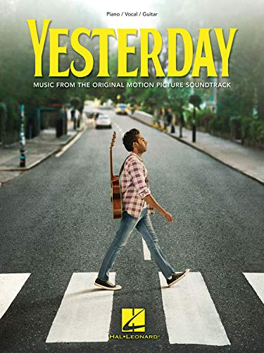 Yesterday: Piano/Vocal/Guitar Songbook Featuring Music from the Original Motion Picture Soundtrack (English Edition)