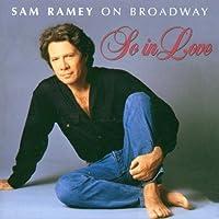 So in Love: Sam Ramey on Broadway by Samuel Ramey