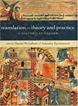 Translation: Theory and Practice: A Historical Reader