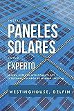 INSTALA PANELES SOLARES COMO EXPERTO: Diseña sistemas interconectados y sistemas aislados de manera efectiva