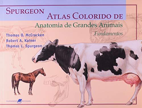 Atlas Colorido de Anatomia de Grandes Animais - Fundamentos