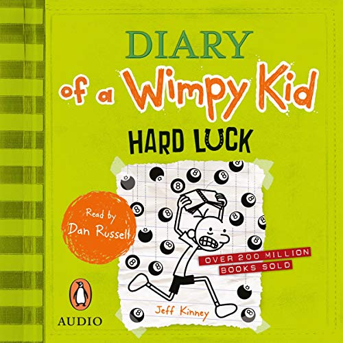 Hard Luck     Diary of a Wimpy Kid, Book 8              By:                                                                                                                                 Jeff Kinney                               Narrated by:                                                                                                                                 Dan Russell                      Length: 1 hr and 49 mins     2 ratings     Overall 5.0