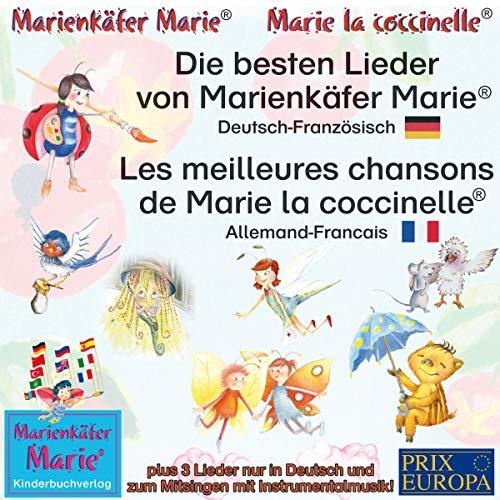 Die besten Lieder von Marienkäfer Marie. Deutsch-Französisch / Les meilleures chansons de Marie la coccinelle. Allemand-Francais audiobook cover art