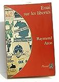 Essai sur les Libertés - Calmann-Lévy