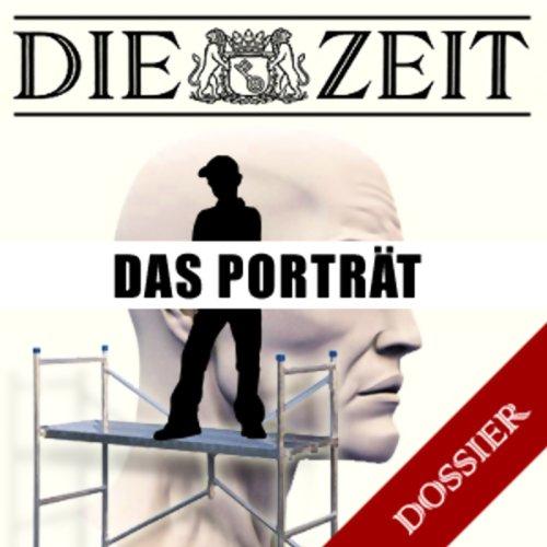 Das Porträt (DIE ZEIT) Titelbild
