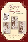 Theresa Vaughn and the Buckbee Banjo: (Combines two earlier books:Miss Theresa Vaughn and Theresa Vaughn, The Broadway Years) (English Edition)