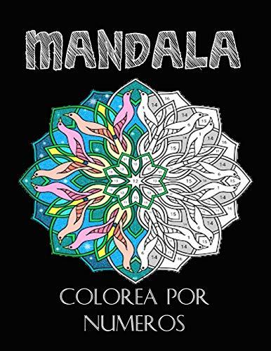 Mandala colorea por numeros: Un libro de actividades con 40 mandalas para colorear para todas las edades