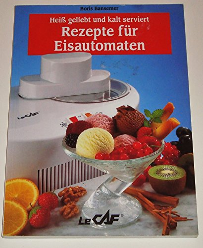 Rezepte für Eisautomaten