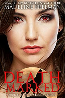 Death Marked (Fate Bound Saga Book 2) by [Madeline Freeman]