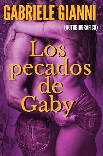 Los pecados de Gaby: Las aventuras sexuales de una joven curiosa
