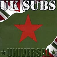 Universal by UK Subs (2002-06-04)