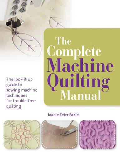 Complete Machine Quilting Manual