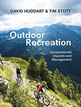 Outdoor Recreation: Environmental Impacts and Management